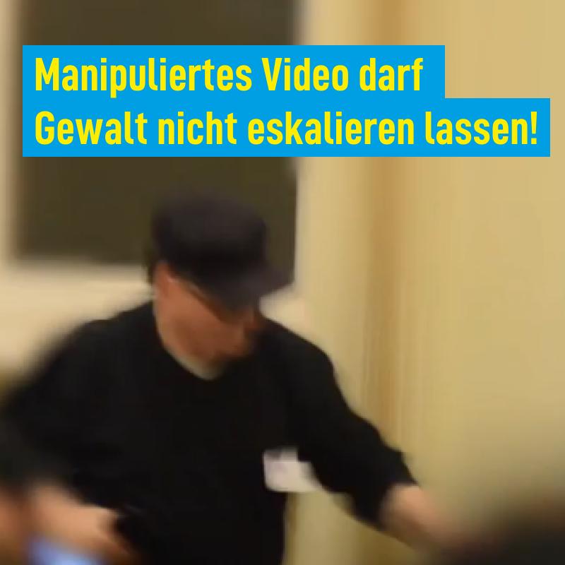 Manupuliertes Video darf Gewalt nicht eskalieren lassen