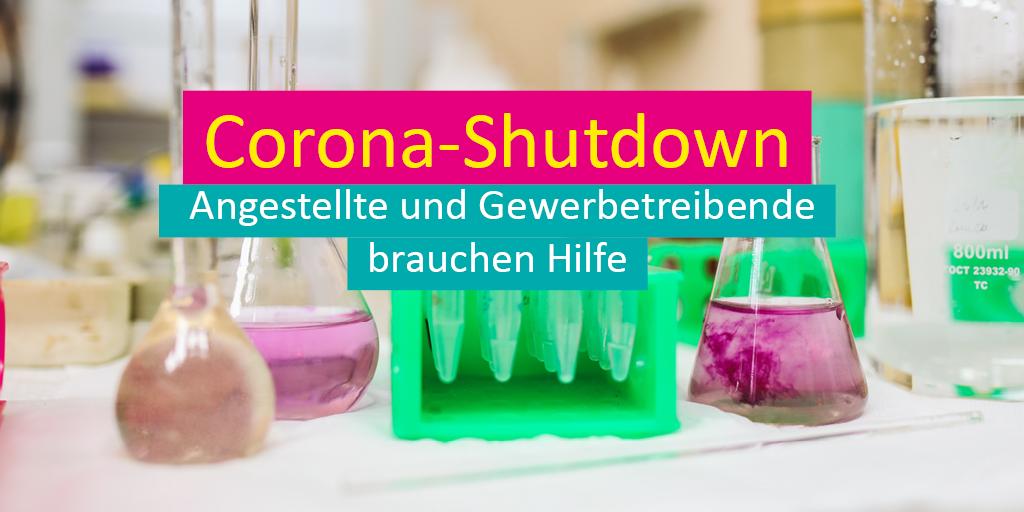 Corona-Shutdown: Angestellte und Gewerbetreibende brauchen Hilfe