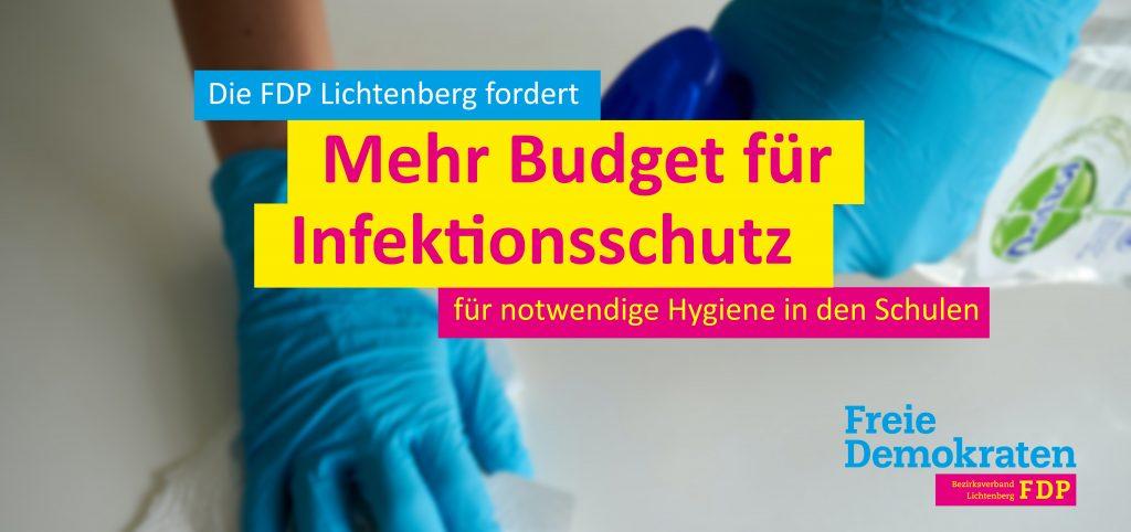 Die FDP Lichtenberg fordert: Mehr Budget für Infektionsschutz für notwendige Hygiene in den Schulen