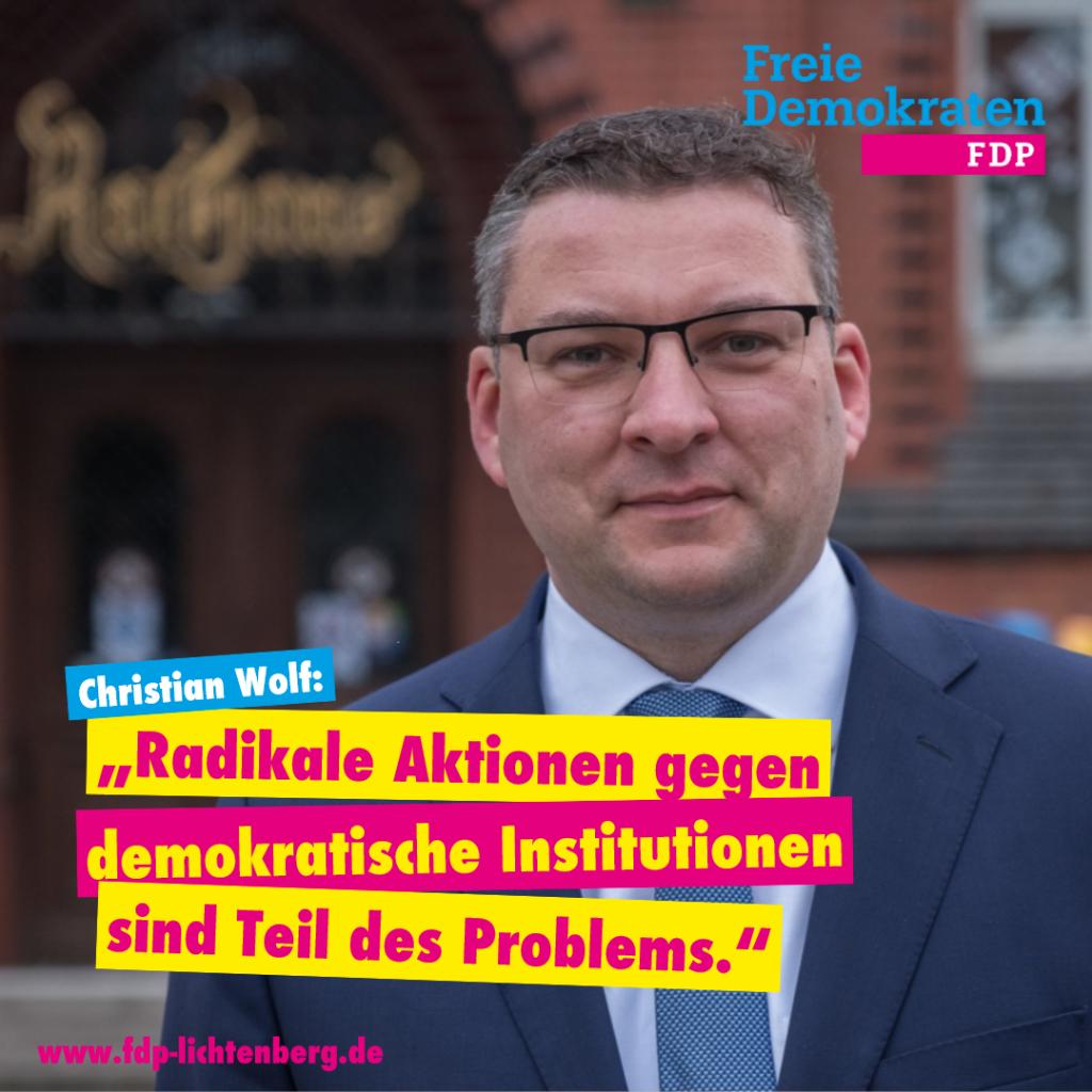 """Christian Wolf: """"Radikale Aktionen gegen demokratische Institutionen sind Teil des Problems."""""""